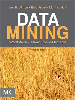 Data Mining (Ian H. Witten, Eibe Frank, Mark A. Hall)